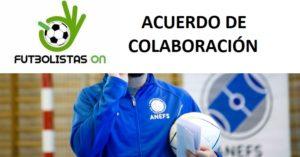 Acuerdo de colaboración entre ANEFS y Futbolistas ON