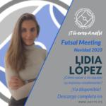 Futsal Meeting Navidad 2020 - Ponencia - Lidia López - ¿Cómo sacar a mi equipo su máximo rendimiento?