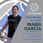 Futsal Meeting Navidad 2020 - Ponencia - María García - El método MG Brave
