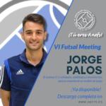 VI Futsal Meeting - Ponencia - Jorge Palos - El Sistema 3-1