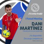 I Futsal Meeting - Ponencia - Dani Martínez - Planificación de una temporada